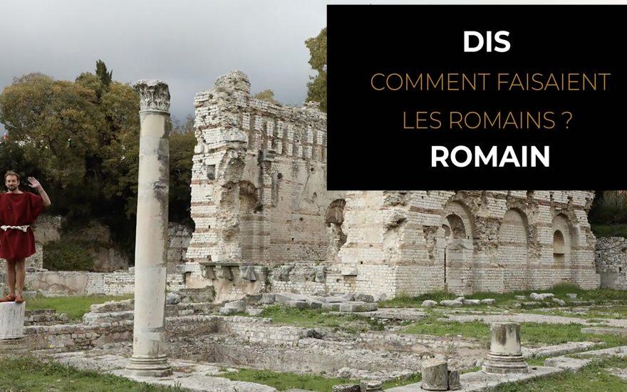 Vidéo– Dis Romain, comment les Romains allaient-ils à la guerre ?