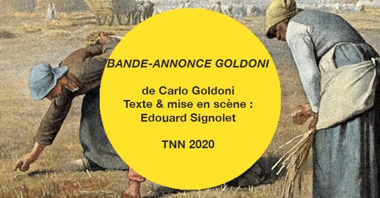 Bande-annonce Goldoni – Edouard Signolet