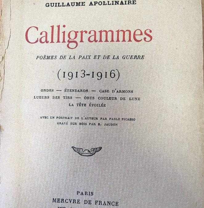 «Calligrammes» de Guillaume Apollinaire